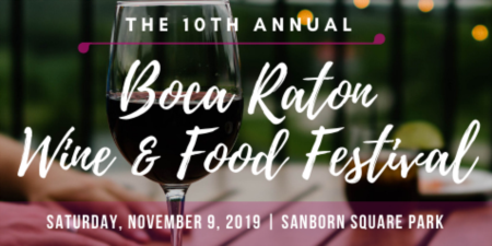 10th Annual Boca Raton Wine & Food Festival | November 9, 2019