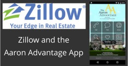 Zillow and the Aaron Advantage App