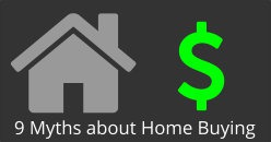 9 Myths About Home Buying