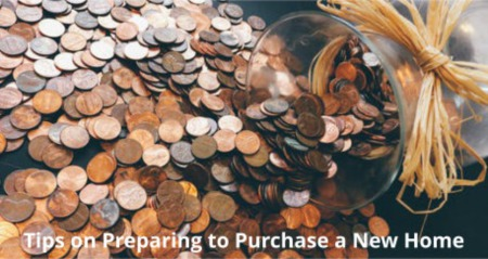 Tips on Preparing to Purchase a New Home