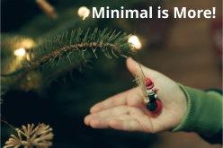 Minimal is More Decor