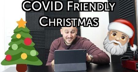 COVID Friendly Christmas