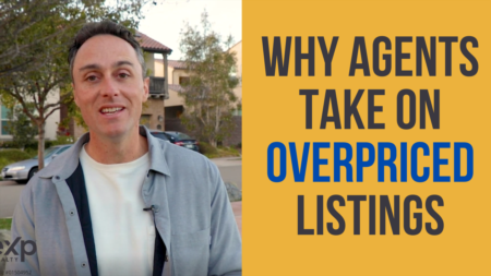 How Our Industry Operates: Why do agents take on overpriced listings?