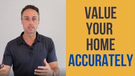 How To Value Your Home Accurately