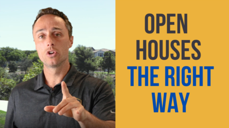 Open Houses: The Right Way