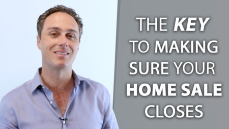 How to Make Sure Your Home Sale Closes