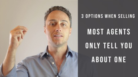 3 Options When Selling - Most Agents Only Tell you About One