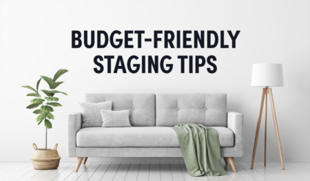 Budget-Friendly Staging Tips