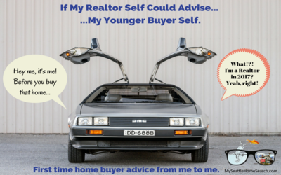First time home buyer advice to myself from my future Realtor self.