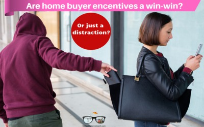 Are home buyer incentives a win-win or just a distraction?