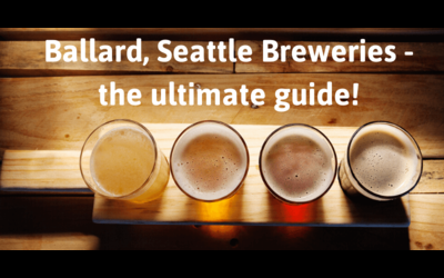 Ballard Breweries. The Ultimate Updated Guide.
