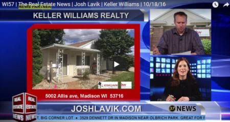 WI57 Real Estate News | Josh Lavik Keller Williams | 10192016