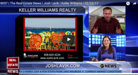 WI57 | The Real Estate News | Josh Lavik | Keller Williams | 02/22/17