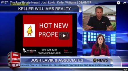 WI57 | The Real Estate News | Josh Lavik | Keller Williams | 8/16/2017