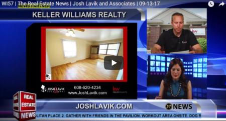 WI57 | The Real Estate News | Josh Lavik | Keller Williams | 9/13/2017