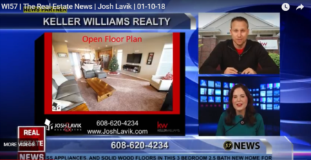WI57 | The Real Estate News | Josh Lavik | Keller Williams |1/10/2018