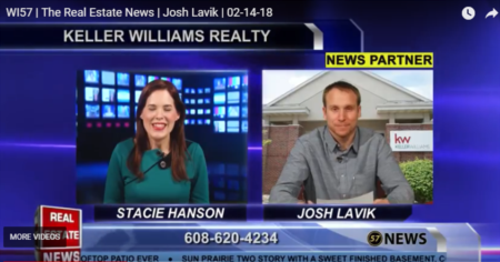 WI57 | The Real Estate News | Josh Lavik | Keller Williams |2/14/2018
