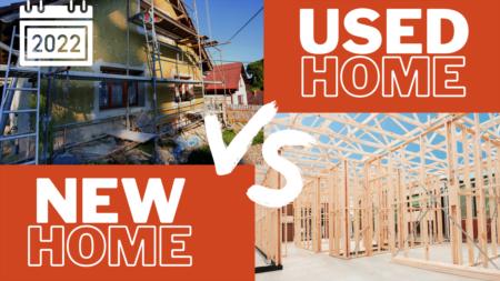 Resale vs New - Battle of 2022 Housing Market