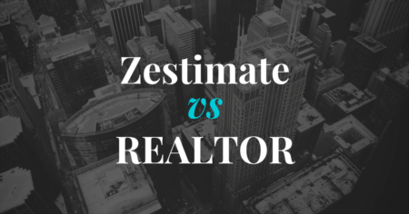 The Difference Between A Zestimate and What A REALTOR Does