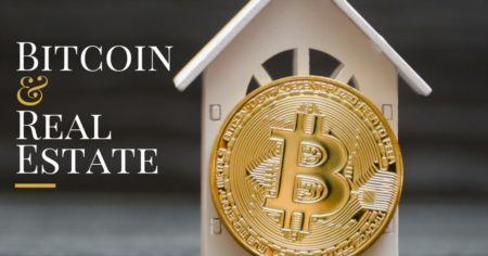 Real Estate and Bitcoin