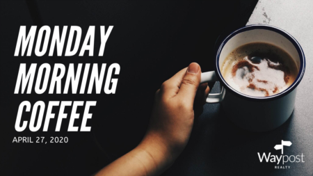 Monday Morning Coffee - Increasing showings, contracts and beaches open