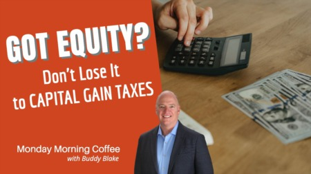 Don't Lose Your Equity to the Tax Collector