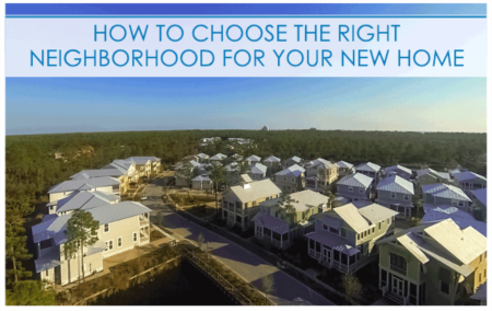 How to Choose the Right Neighborhood for Your New Home