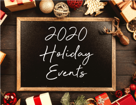 Take a Look at where you can enjoy Holiday Events this year!