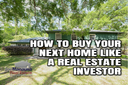 How To Buy Your Next Home Like A Seasoned Real Estate Investor