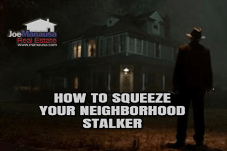 How To Squeeze Your Neighborhood Stalker