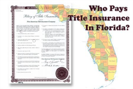 Who Pays Title Insurance In Florida?