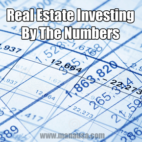 Real Estate Investing ... Buy The Numbers