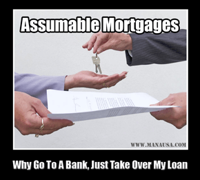 Assumable Mortgages - Two Ways They Are Aiding The Real Estate Market Recovery