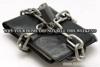 Why Your Home Did Not Sell This Weekend