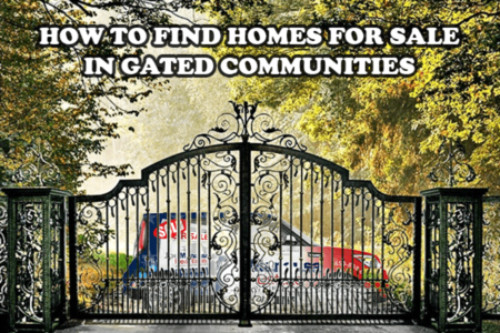 How To Find A Home In A Gated Community