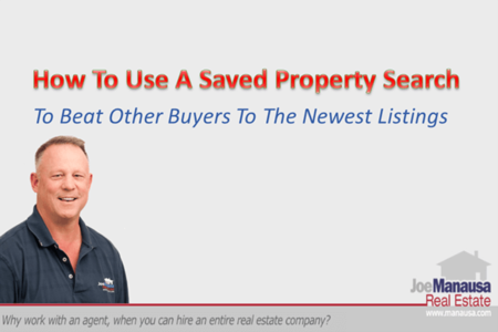 Use A Saved Property Search To Alert You To Your Favorite Homes
