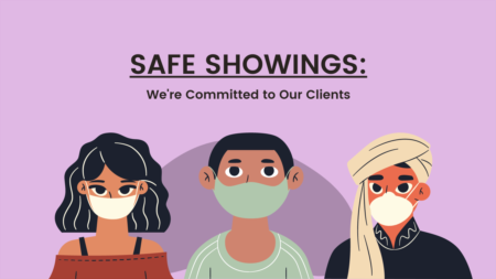 We're Committed to Safe Showings