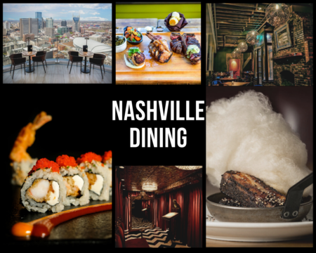 Nashville Dining : Best Dinner Spots