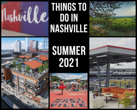 Things To Do In Nashville - Summer 2021