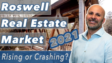 The Booming Roswell Real Estate Market in 2021