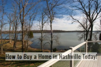 5 Amazing Tips to Buying a Home in Nashville Now