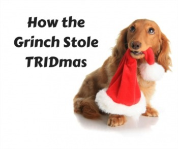 How the Grinch Stole TRIDmas