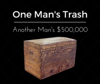 One Man's Trash is Another Man's $500,000