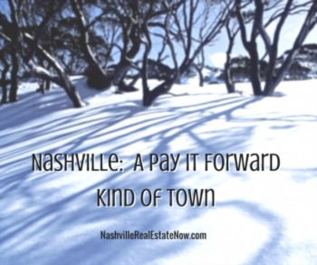 Do You Want to Live in A Pay it Forward Kind of Town