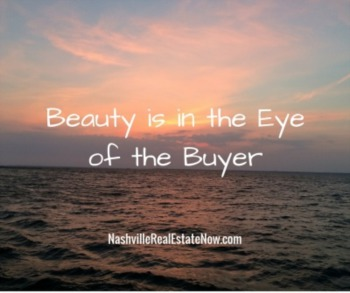 Beauty is in the Eye of the Buyer