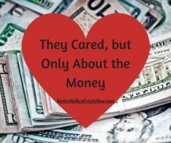 They Cared, but Only About the Money