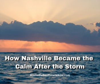 How Nashville Became the Calm After the Storm