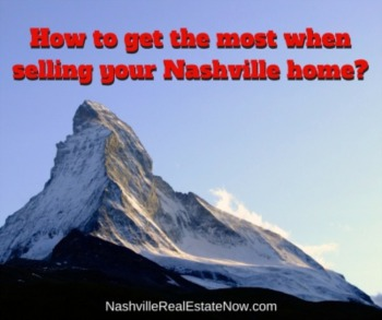 How to get the most when selling your Nashville home