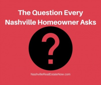 The question every Nashville homeowner asks