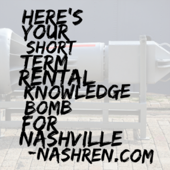 Here's more valuable resources for short term rentals in Nashville